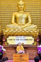 Chùa Giác Ngộ: Khóa tu Ngày An Lạc - Tuổi Trẻ Hướng Phật lần thứ 43