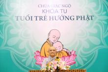 Chùa Giác Ngộ: Khóa tu Tuổi Trẻ Hướng Phật lần thứ 4
