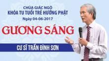 Gương Sáng 13: Cư sĩ Trần Đình Sơn
